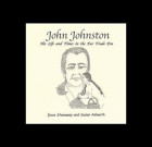 John Johnston: His Life and Times in the Fur Trade Era